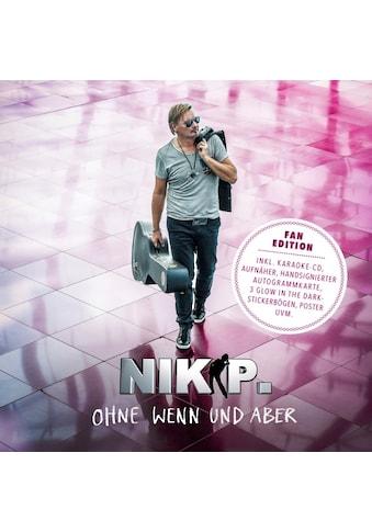 Musik-CD »Ohne Wenn und Aber-Limitierte Fan Edition / Nik P.« kaufen