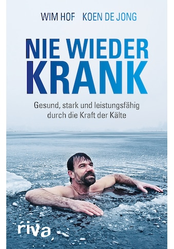 Buch »Nie wieder krank / Wim Hof, Koen de Jong« kaufen