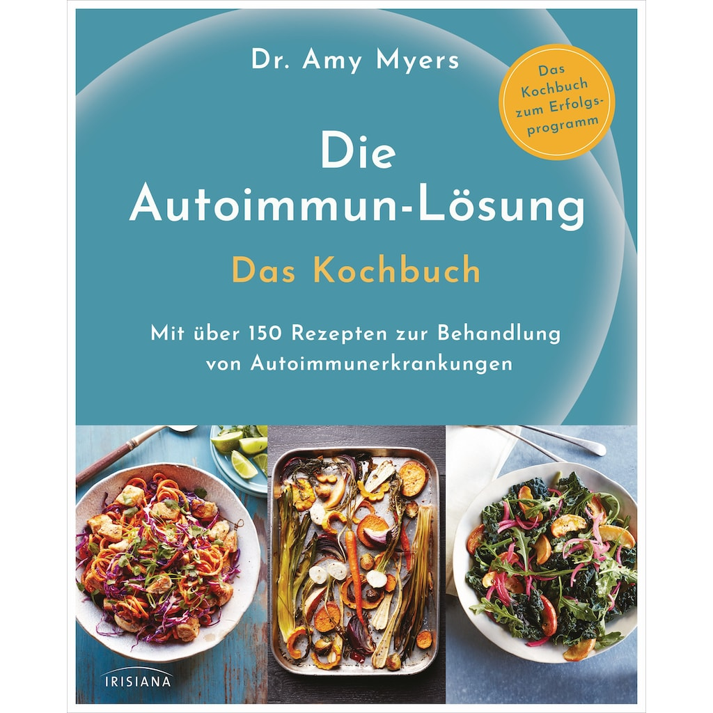 Buch »Die Autoimmun-Lösung. Das Kochbuch / Amy Myers, Claudia Callies«