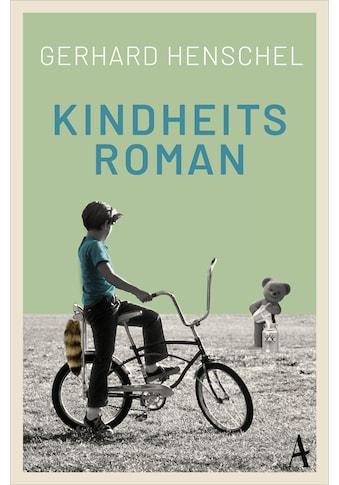 Buch »Kindheitsroman / Gerhard Henschel« kaufen