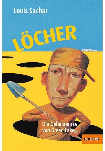 Buch »Löcher / Louis Sachar, Birgitt Kollmann, Wolf Erlbruch, P & P Fritz, Max Bartholl« kaufen