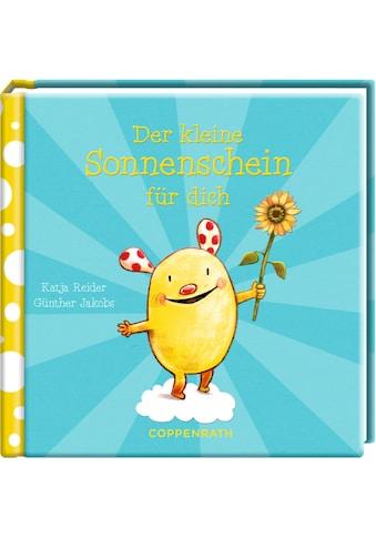 Buch »Der kleine Sonnenschein für dich / Katja Reider, Günther Jakobs« kaufen