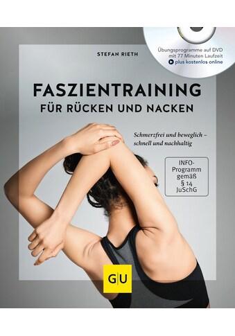 Buch »Faszientraining für Rücken und Nacken (mit DVD) / Stefan Rieth« kaufen