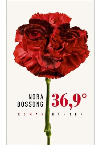 Buch »36,9° / Nora Bossong« kaufen