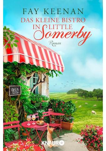 Buch »Das kleine Bistro in Little Somerby / Fay Keenan, Simone Jakob« kaufen