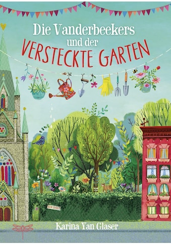 Buch »Die Vanderbeekers und der versteckte Garten / Karina Yan Glaser, Sabine Schulte« kaufen