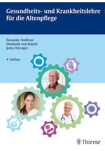 Buch »Gesundheits- und Krankheitslehre für die Altenpflege / Susanne Andreae, Jutta... kaufen
