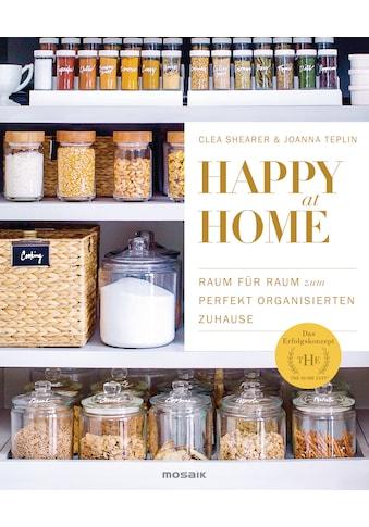 Buch »Happy at Home / Clea Shearer, Joanna Teplin, Annika Tschöpe« kaufen