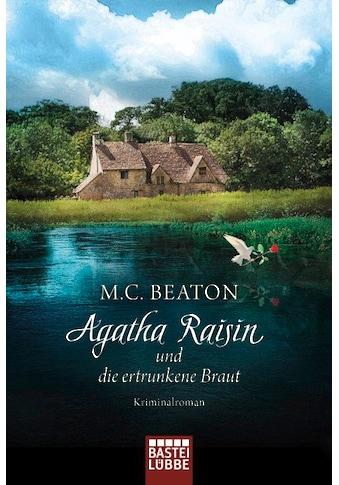 Buch »Agatha Raisin und die ertrunkene Braut / M. C. Beaton, Sabine Schilasky« kaufen