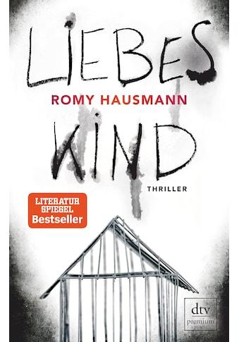 Buch »Liebes Kind / Romy Hausmann« kaufen