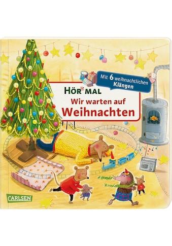 Buch »Hör mal (Soundbuch): Wir warten auf Weihnachten / Astrid Henn, Katja Reider« kaufen
