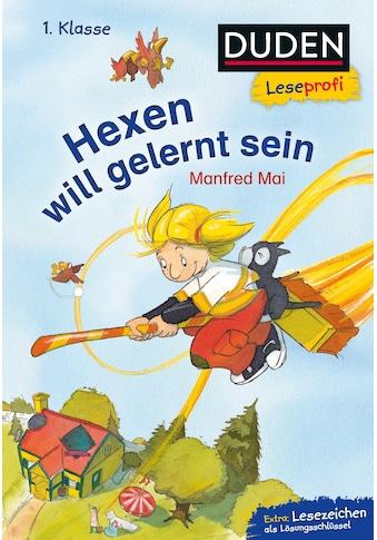 Buch »Duden Leseprofi - Hexen will gelernt sein, 1. Klasse / Manfred Mai, Stephan Pricken« kaufen