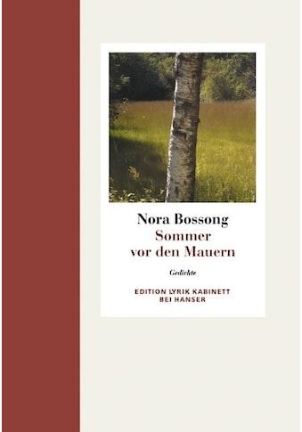 Buch »Sommer vor den Mauern / Nora Bossong« kaufen