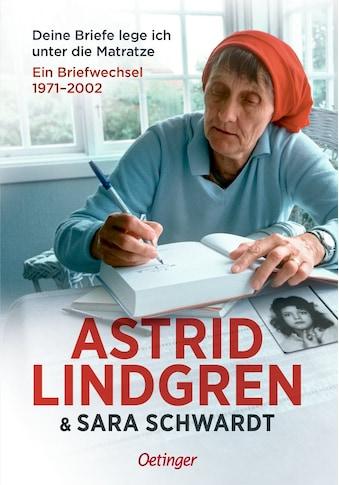 Buch Deine Briefe lege ich unter die Matratze / Astrid Lindgren; Sara Schwardt; Steffi Pelzl; Birgitta Kicherer kaufen