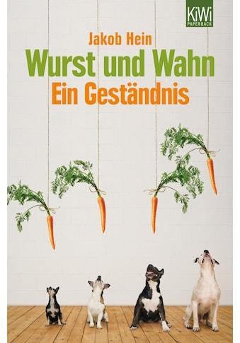 Buch »Wurst und Wahn / Jakob Hein« kaufen