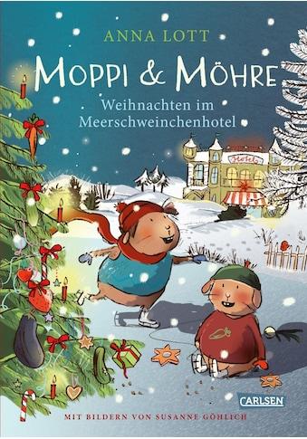 Buch »Moppi und Möhre - Weihnachten im Meerschweinchenhotel / Anna Lott, Susanne Göhlich« kaufen