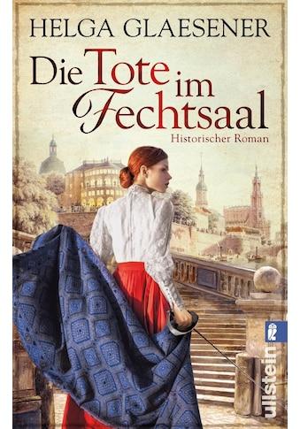 Buch Die Tote im Fechtsaal / Helga Glaesener kaufen