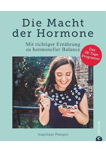 Buch »Die Macht der Hormone / Angelique Panagos, Vera Bahlk« kaufen