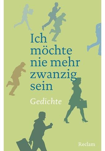 Buch »Ich möchte nie mehr zwanzig sein / Eberhard Scholing« kaufen