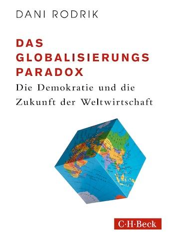 Buch »Das Globalisierungs-Paradox / Dani Rodrik, Gabriel Felbermayr, Karl Heinz Siber« kaufen