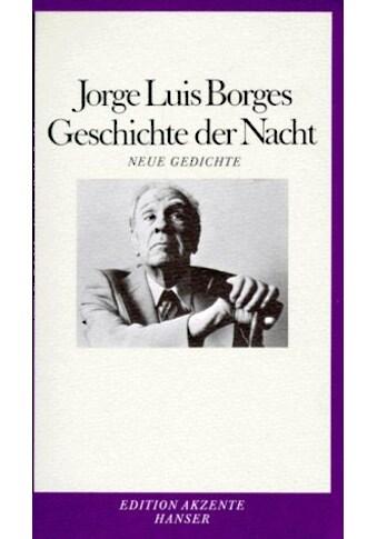 Buch »Geschichte der Nacht / Jorge Luis Borges, Curt Meyer-Clason, Curt Meyer-Clason« kaufen