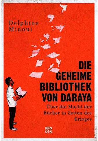 Buch »Die geheime Bibliothek von Daraya / Delphine Minoui, Nathalie Lemmens« kaufen