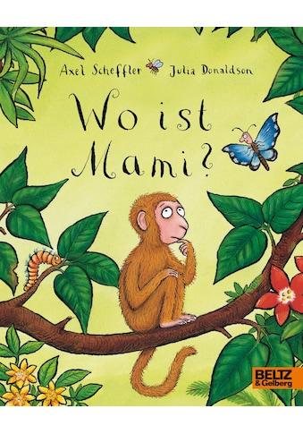 Buch »Wo ist Mami? / Axel Scheffler, Julia Donaldson, Axel Scheffler, Bernhard Lassahn« kaufen