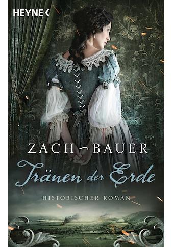 Buch Tränen der Erde / Bastian Zach; Matthias Bauer kaufen