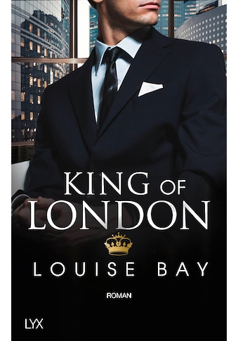 Buch »King of London / Louise Bay, Anja Mehrmann« kaufen