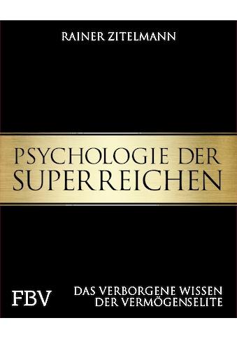 Buch »Psychologie der Superreichen / Rainer Zitelmann« kaufen