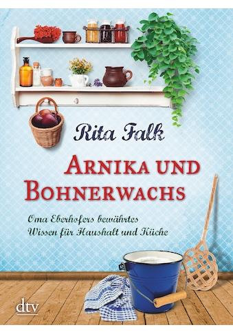 Buch »Arnika und Bohnerwachs / Rita Falk« kaufen