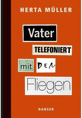 Buch »Vater telefoniert mit den Fliegen / Herta Müller« kaufen