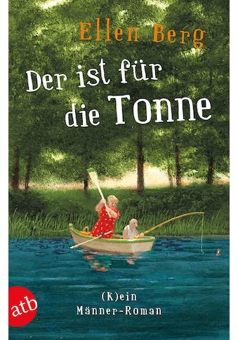 Buch »Der ist für die Tonne / Ellen Berg« kaufen