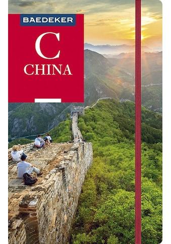 Buch »Baedeker Reiseführer China / Dr. Hans-Wilm Schütte, Justus Krüger« kaufen