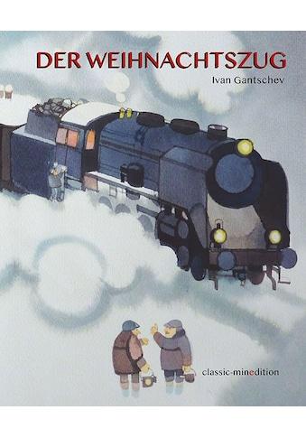 Buch »Der Weihnachtszug / Ivan Gantschev« kaufen