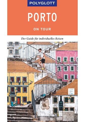 Buch »POLYGLOTT on tour Reiseführer Porto / Sara Lier« kaufen