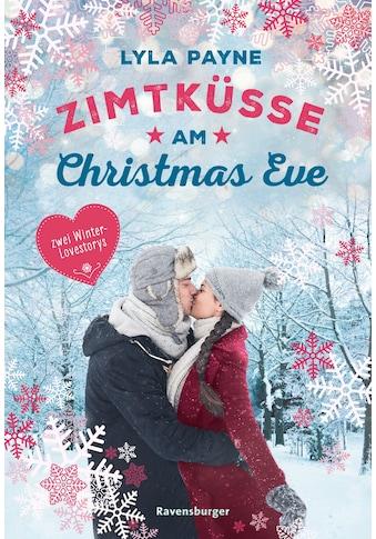 Buch »Unterm Mistelzweig mit Mr Right/Zimtküsse am Christmas Eve / Lyla Payne, Katrin... kaufen