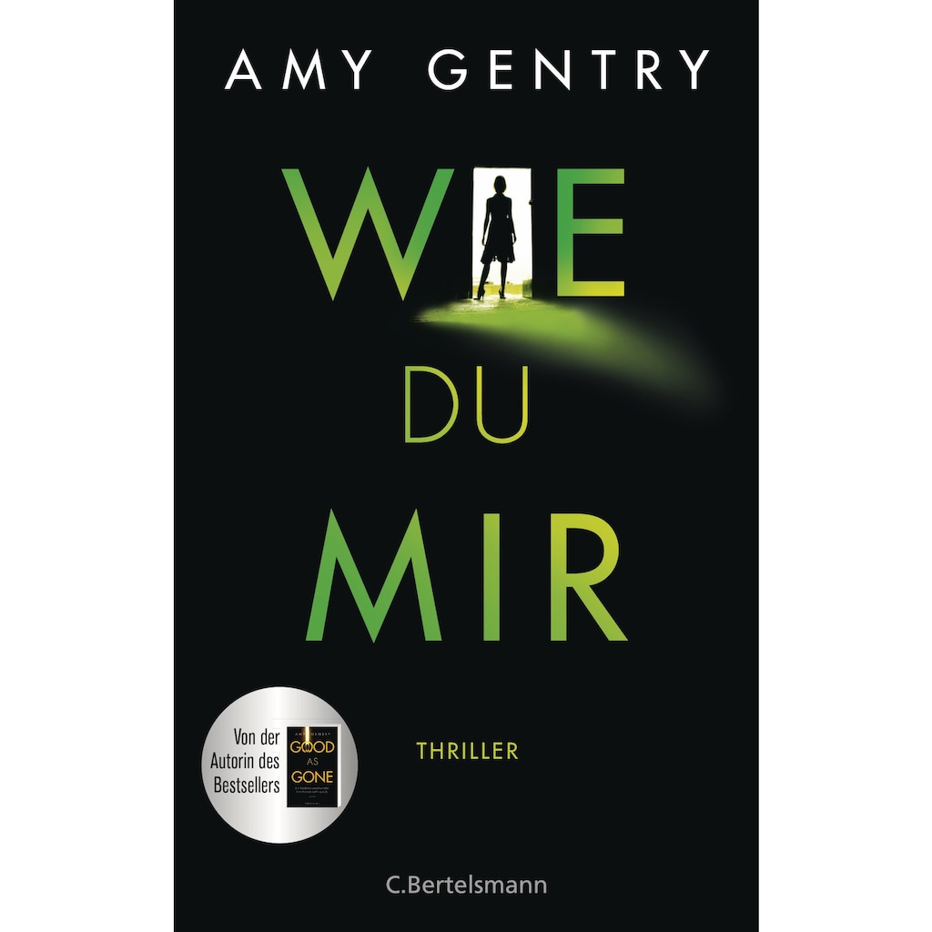 Buch »Wie du mir / Amy Gentry, Astrid Arz«