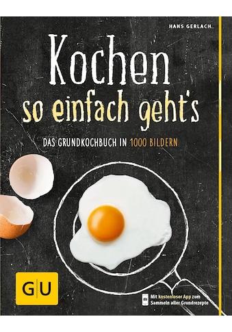 Buch Kochen  -  so einfach gehts / Hans Gerlach kaufen