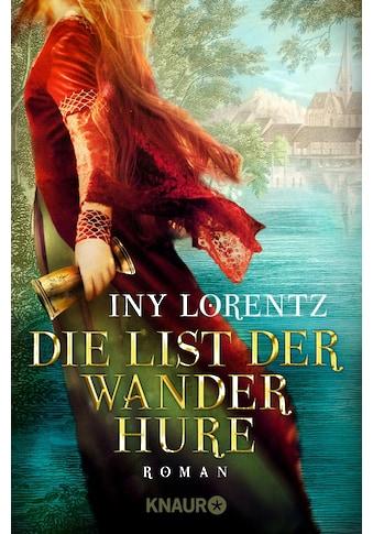 Buch »Die List der Wanderhure / Iny Lorentz« kaufen