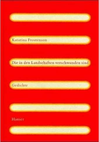 Buch »Die in den Landschaften verschwunden sind / Katarina Frostenson, Verena Reichel« kaufen