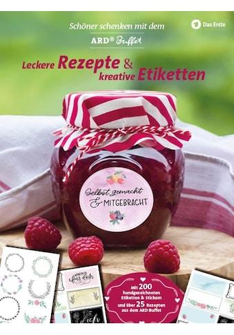 Buch »Leckere Rezepte und kreative Etiketten / DIVERSE« kaufen