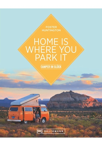 Buch »Home is where you park it / Foster Huntington« kaufen