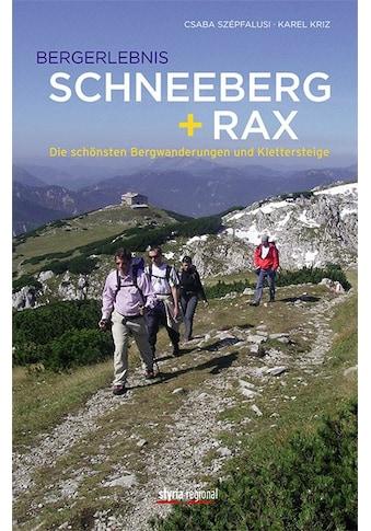 Buch »Bergerlebnis Schneeberg + Rax / Karel Kriz, Csaba Szepfalusi« kaufen