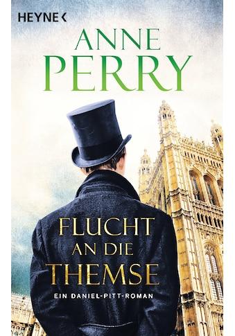 Buch Flucht an die Themse / Anne Perry; K. Schatzhauser kaufen