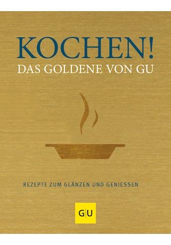 Buch »Kochen! Das Goldene von GU / DIVERSE« kaufen