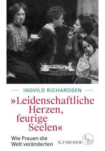 Buch »»Leidenschaftliche Herzen, feurige Seelen« / Ingvild Richardsen« kaufen