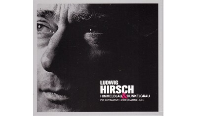 Musik-CD »HIMMELBLAU & DUNKELGRAU - DIE ULTIMATIVE... / Hirsch,Ludwig« kaufen