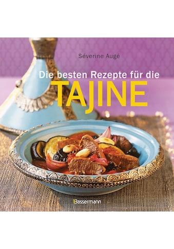 Buch »Die besten Rezepte für die Tajine - Aromatisch, fettarm und gesund kochen mit... kaufen