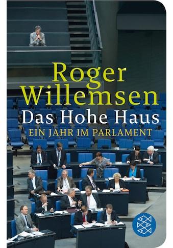 Buch »Das Hohe Haus / Roger Willemsen« kaufen